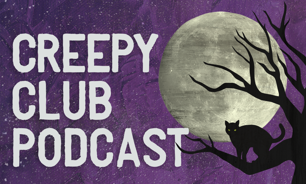 The Creepy Club Podcast